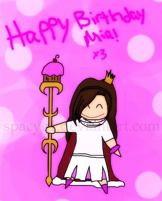 http://fc02.deviantart.com/fs19/f/2007/252/5/a/Happy_Birthday_Mia_x3_by_spacyg1.jpg