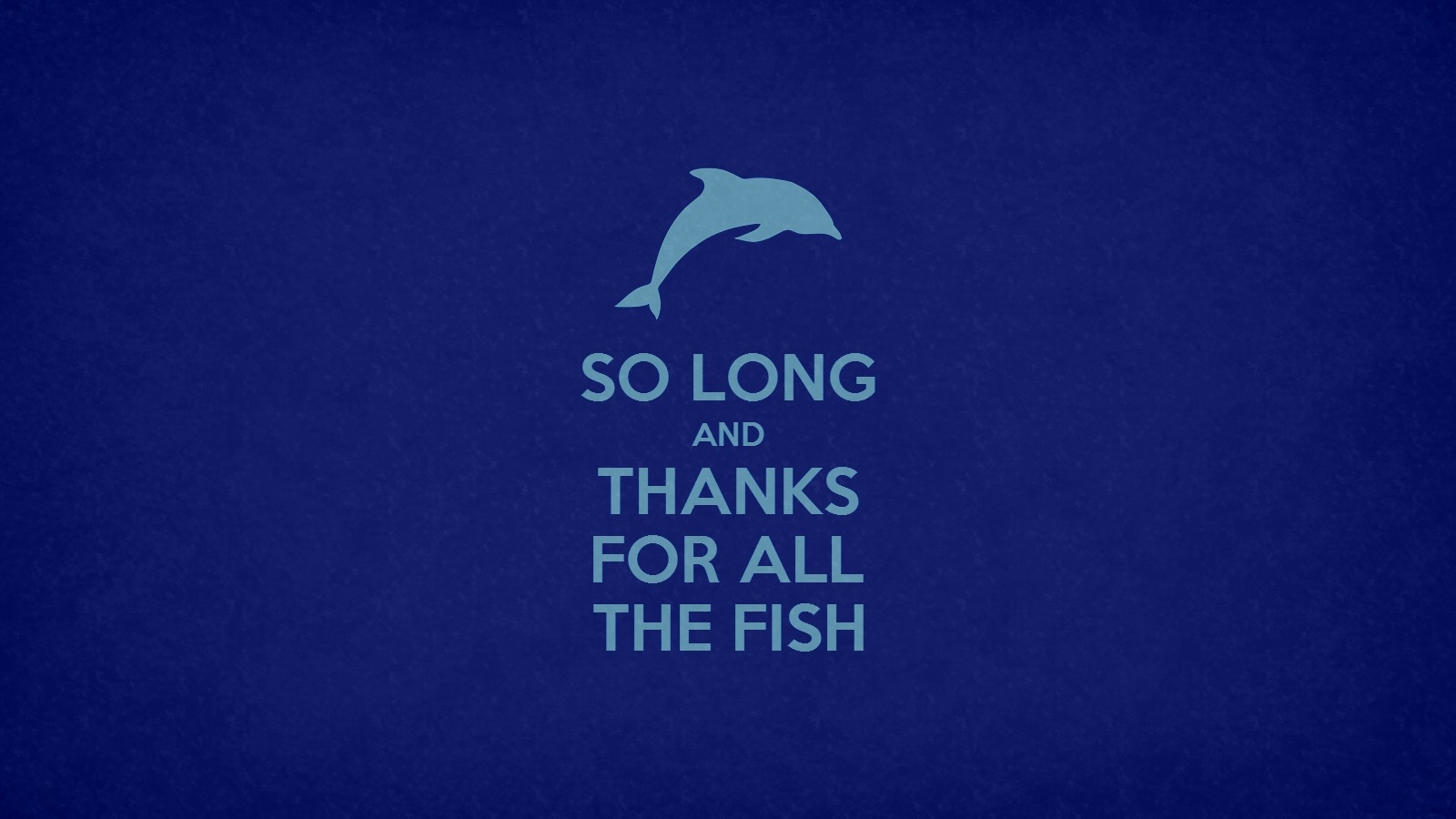 so long and thanks for all the fish by orangeman80 on