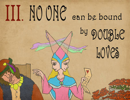 Rules 03: No One Can Be Bound By Double Loves