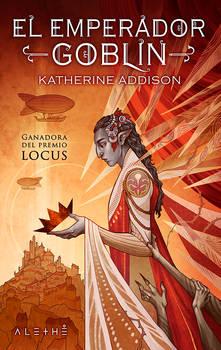 THE GOBLIN EMPEROR - Spanish Edition