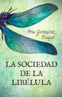 Book cover - La Sociedad de la Libelula by LiberLibelula