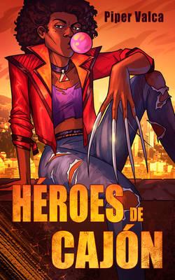 Book cover - Heroes de Cajon