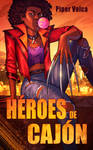 Book cover - Heroes de Cajon