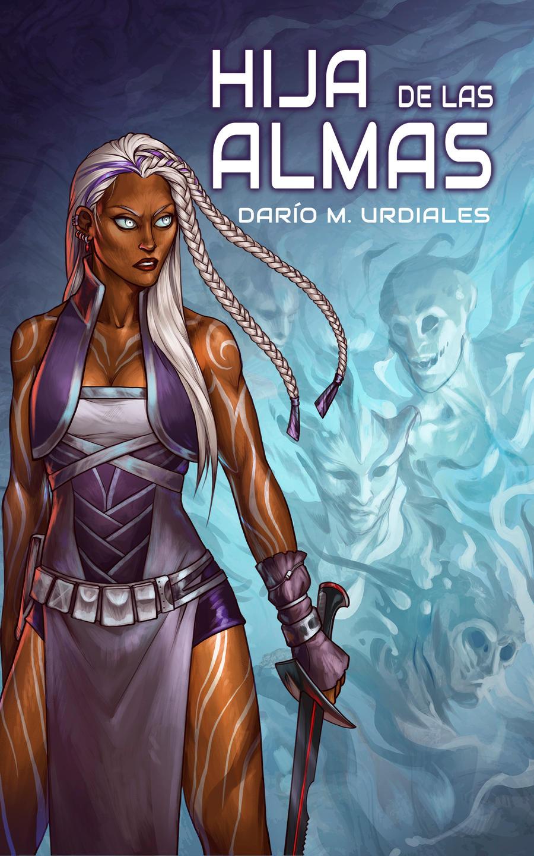 Book Cover - Hija de las Almas by LiberLibelula
