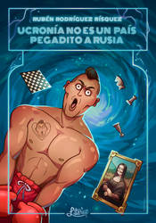 Book Cover - Ucronia Is Not a Country Near Russia