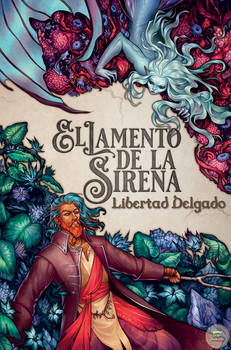 My latest novel - El Lamento de la Sirena