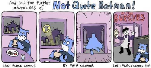 Not Quite Batman 2 by Exzachly