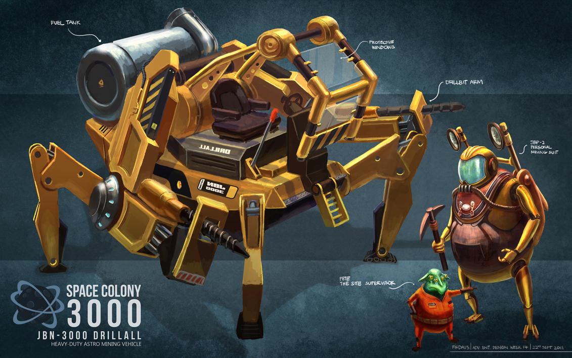 Space Colony 3000 - JBN-3000 Drillall by freakyfir
