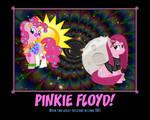 PINKIE FLOYD!