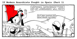 If Modern Anarchists Fought in Spain (Part 1)