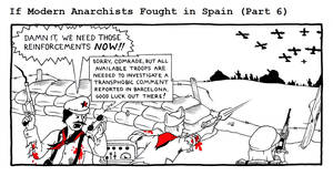 If Modern Anarchists Fought in Spain (Part 6)