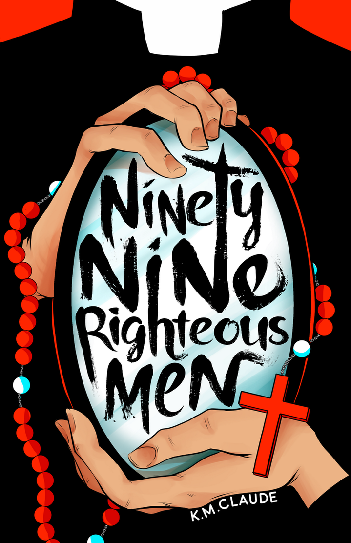 Ninety-Nine Righteous Men [Comic] by kmclaude