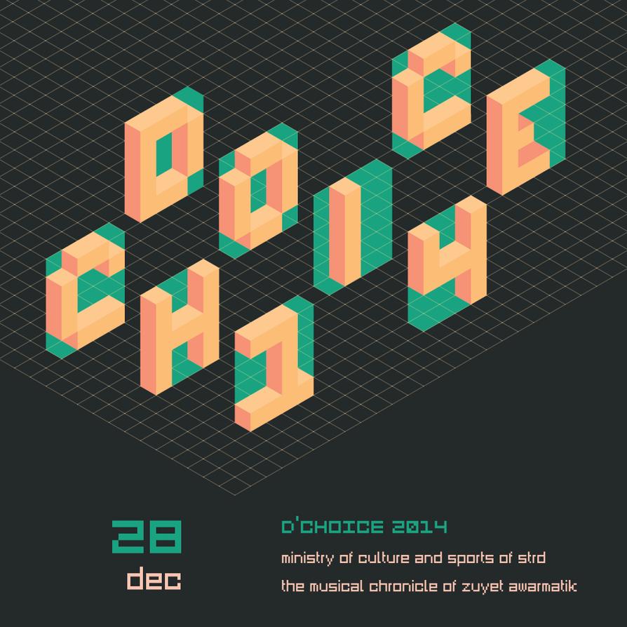 D'Choice 2014 by zuyetawarmatik