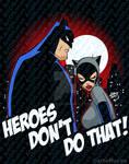 Batman Catwoman Heroes Don't Do That 2021 6-17 wm by artoflucas