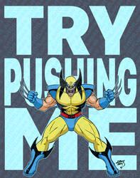 Wolverine Try Picking On Me 2021 7-6 wm by artoflucas