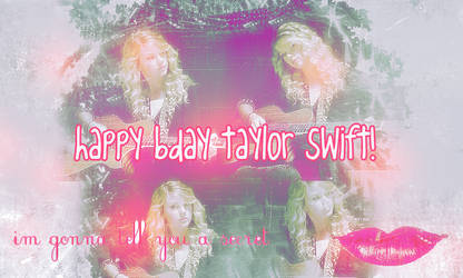 Happy Birthday Taylor Swift by laaaliisdesigns