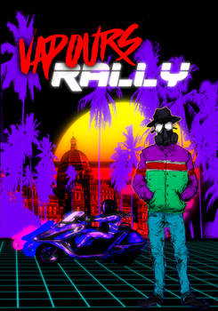 Vapours Wave Rally Poster