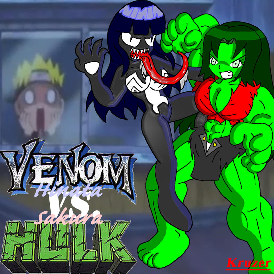 Venom Hinata Vs. The Sakura Hulk by Kruzer