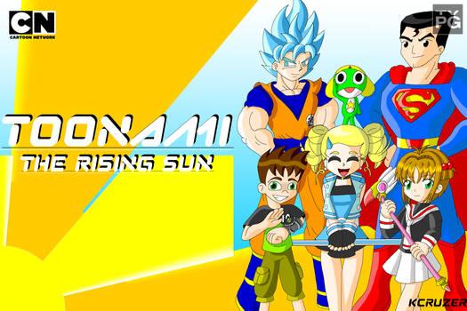 My Dream for Toonami The Rising Sun