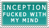 Inception Mindfuck Stamp by jamesuyt