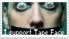 I support Tape Face stamp (Request) by inkedspace