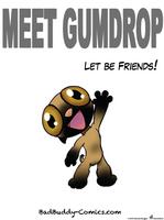 Meet Gumdrop by vannickArtz