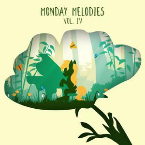 Monday Melodies vol.4