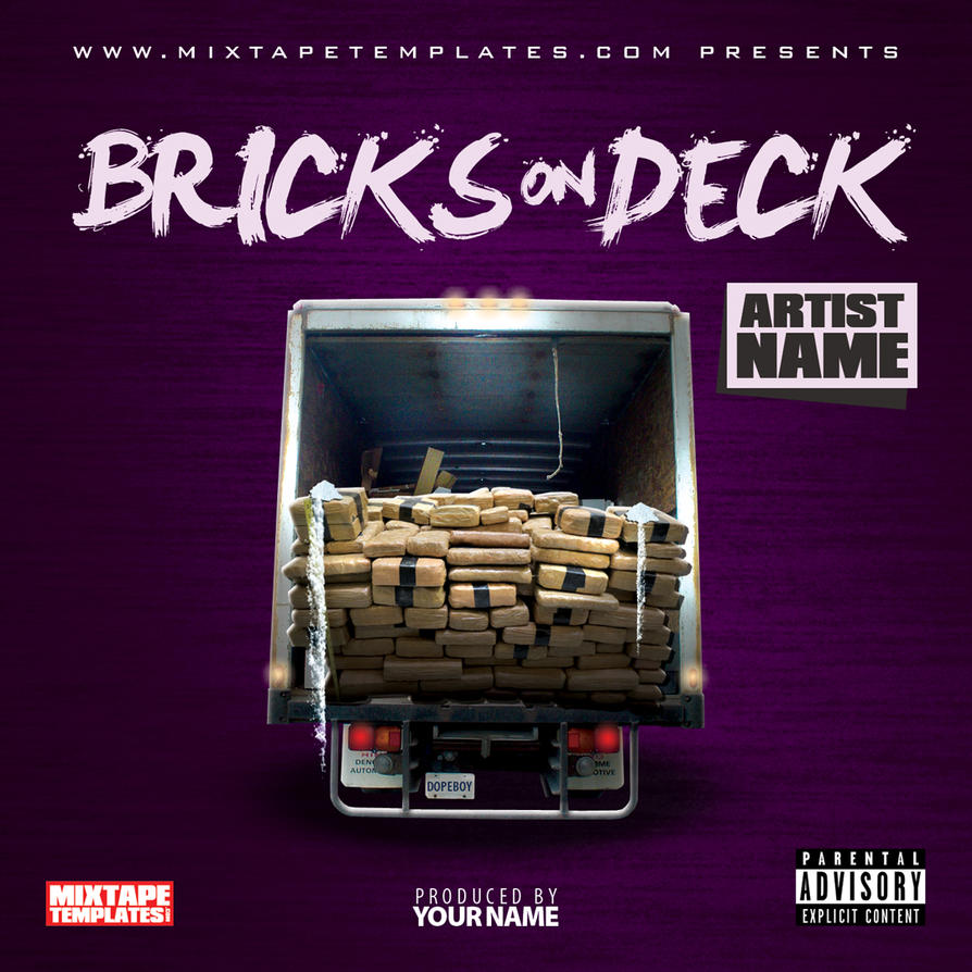 39 39 bricks on deck 39 39 mixtape cover template by for Free mixtape covers templates
