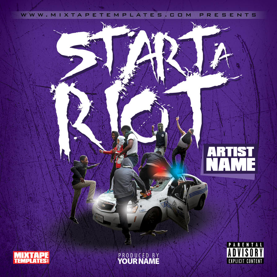 39 39 start a riot 39 39 mixtape cover template by for Free mixtape covers templates