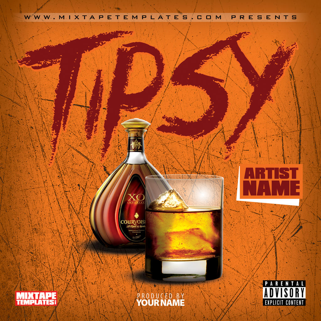 39 39 tipsy 39 39 mixtape cover template by filthythedesigner on for Free mixtape covers templates