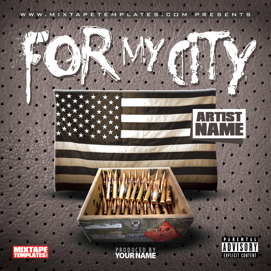 39 39 for my city 39 39 mixtape cover template by for Free mixtape covers templates