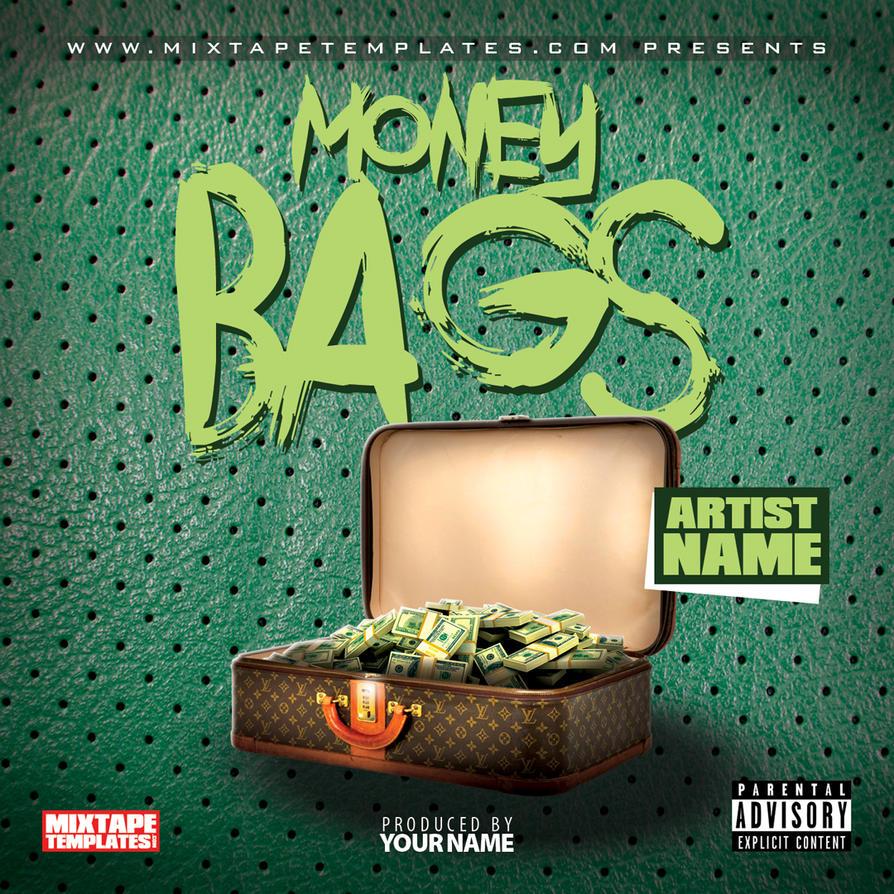 u0026 39  u0026 39 money bags u0026 39  u0026 39  mixtape cover template by filthythedesigner
