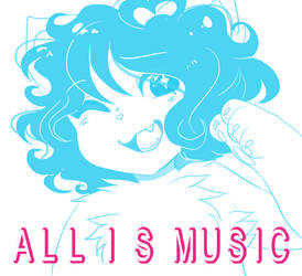 all is music | cover pic by chinjireta