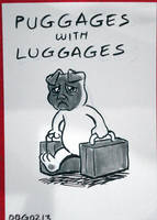 Puggages with Luggages by BahalaNa