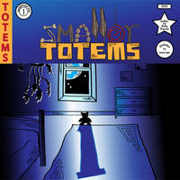 Smaller Totems- Installment 1 Cover by SmallerTotems