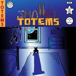 Smaller Totems- Installment 1 Cover