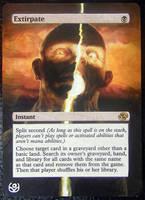Altered card - Extirpate 2 by JohannesVIII
