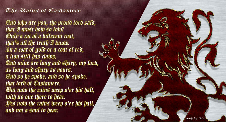 the rains of castamere The rains of castamere (game of thrones) piano letter notes: a fd a e a f g e a g d f e d ec g af a a gc c c af a gc a ag a g f ea a fd d a e a fd a gd e.