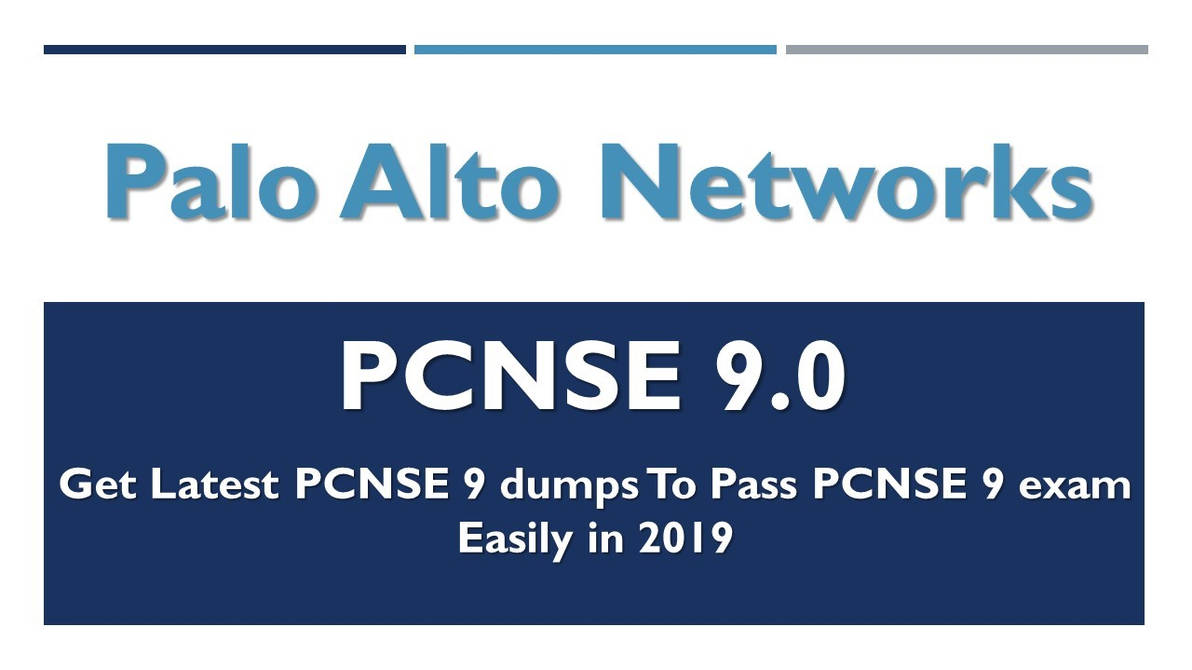 PCNSE 9 Dumps - Pass PCNSE 9.0 Exam by haydenwithnell1