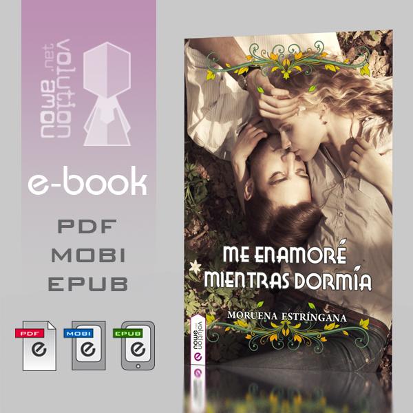 Me enamore mientras dormia - e.book by nowevolution
