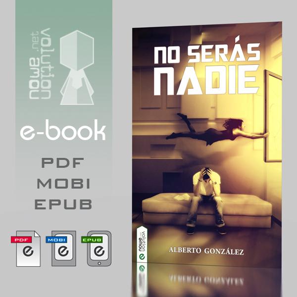 No seras nadie - e.book by nowevolution