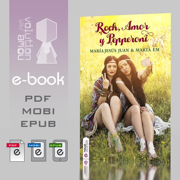 Rock, Amor y Pepperoni - ebook by nowevolution