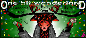 OHW: Grandma Got Run Over By A Reindeer