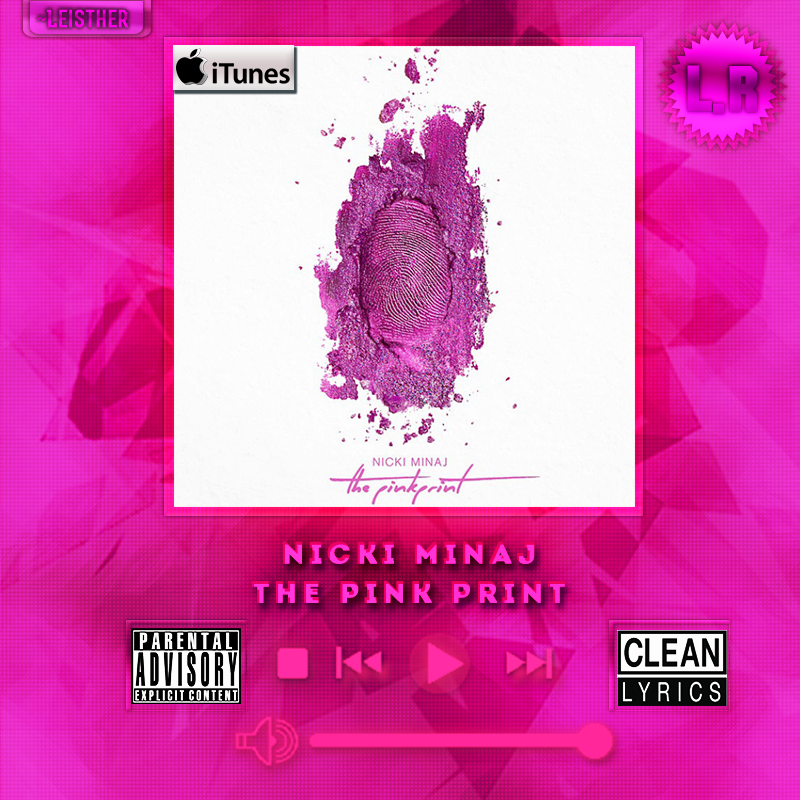 Nicki Minaj - The Pink Print (Deluxe Edition) by leeisther ...