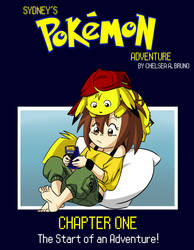 Sydney's Pokemon Adventure - Chapter One by LilBruno