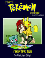 Sydney's Pokemon Adventure - Chapter Two by LilBruno