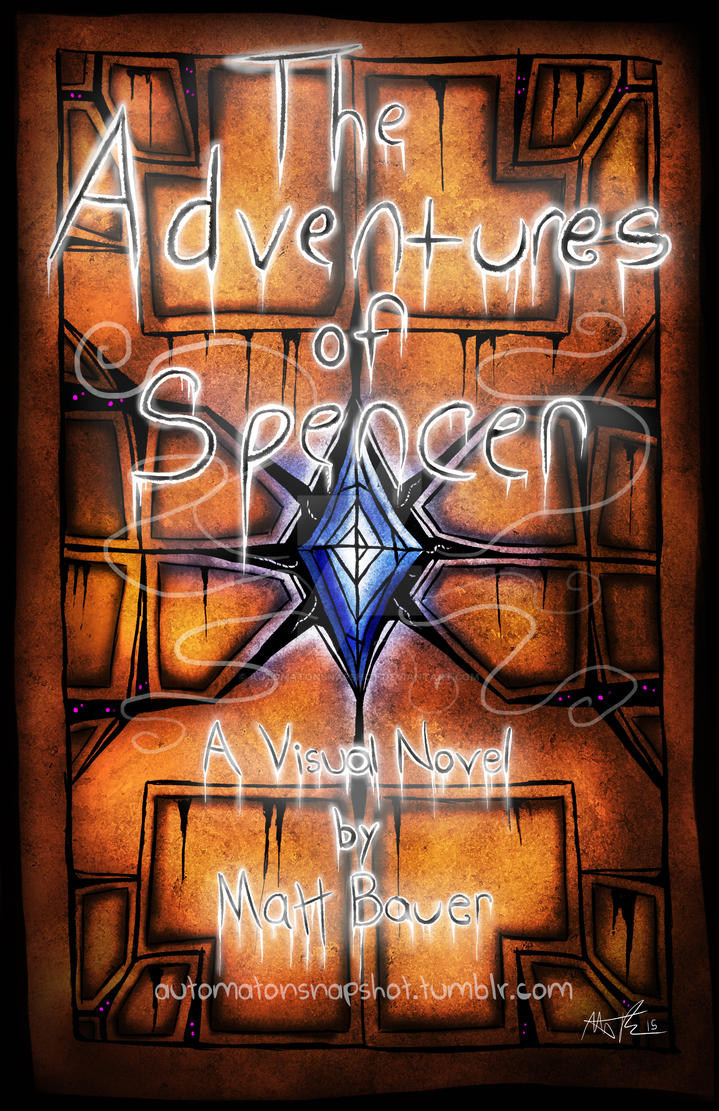 The Adventures of Spencer Cover by AutomatonSnapshot