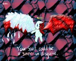 Saint or Sinner?