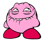 Kirby gonna HURR DURR