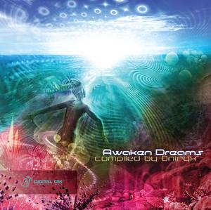VA - Awaken Dreams by Dj Oniryx (Digital Om)